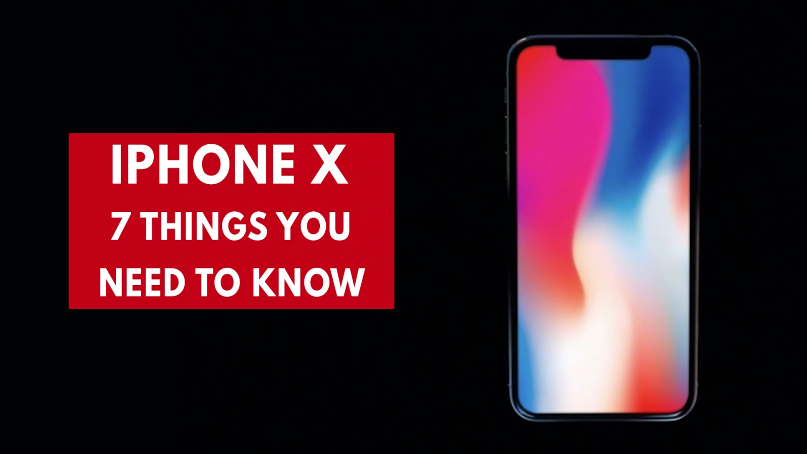 iphone-x-seven-things-you-need-to-know-about-apples-1000-phone