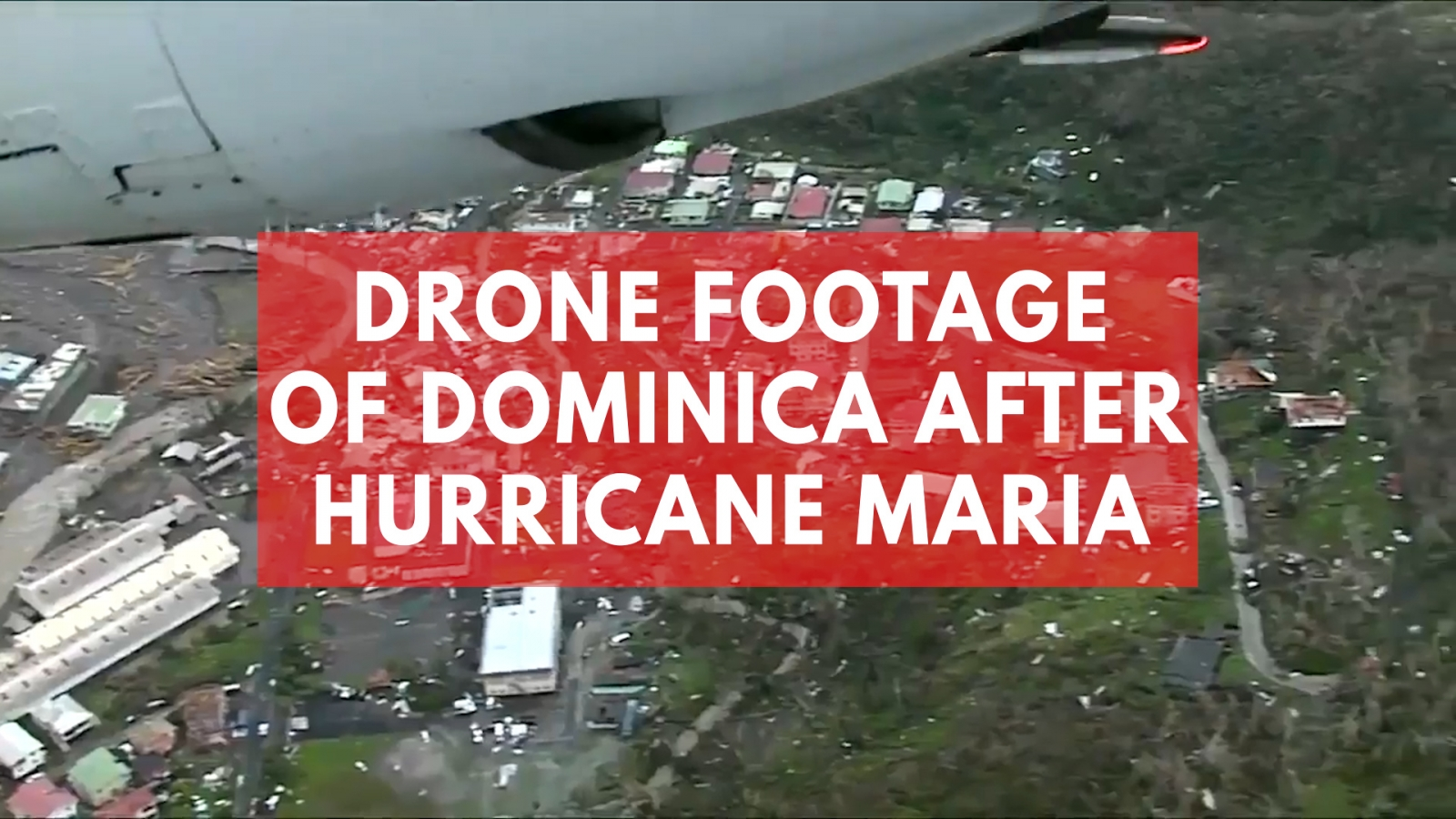 aerial-footage-of-dominica-after-hurricane-maria