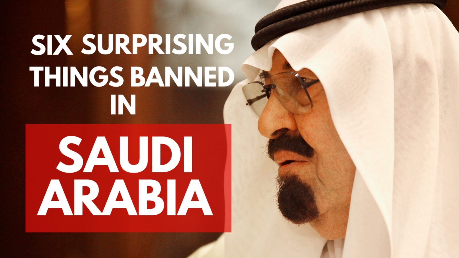 six-surprising-things-that-are-banned-in-saudi-arabia