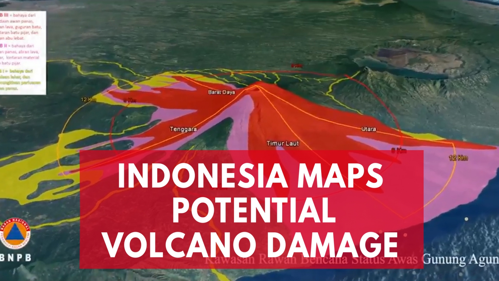 Indonesian Officials Map Potential Damage of Agung Volcano