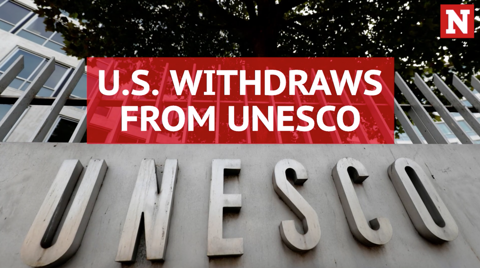u-s-withdraws-from-unesco-citing-anti-israel-bias