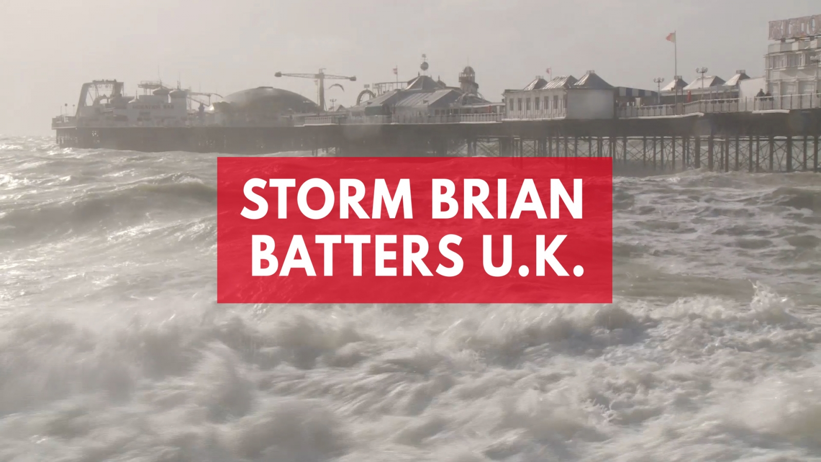 Storm Brian batters UK with 80mph winds