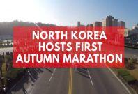 North Korea Holds First International Autumn Marathon