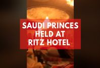 Saudi Princes Held at Ritz Hotel In Corruption Crackdown