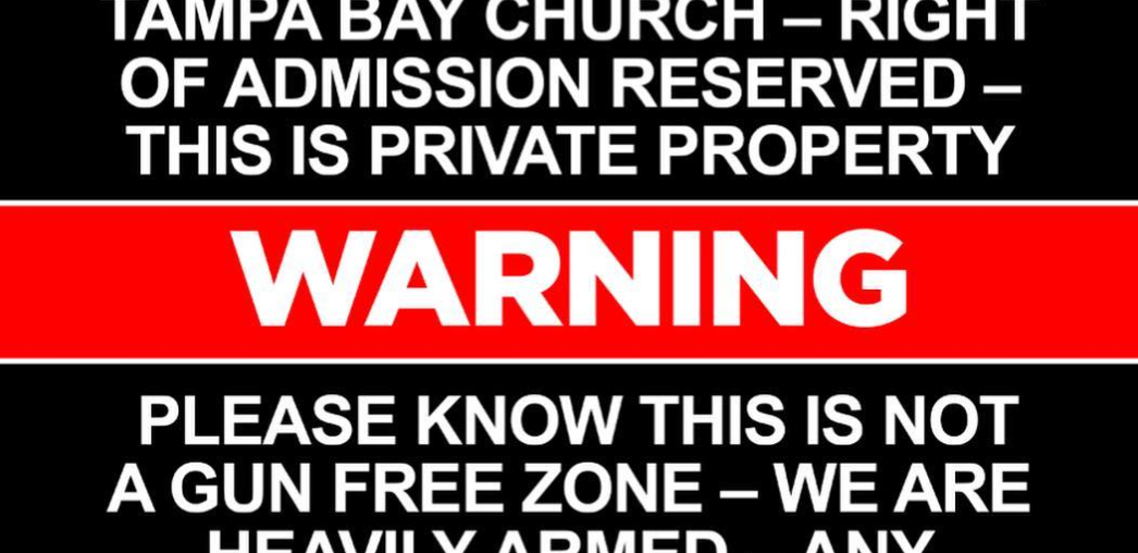 Church warns it is not a gun-free zone: 'We are heavily armed'