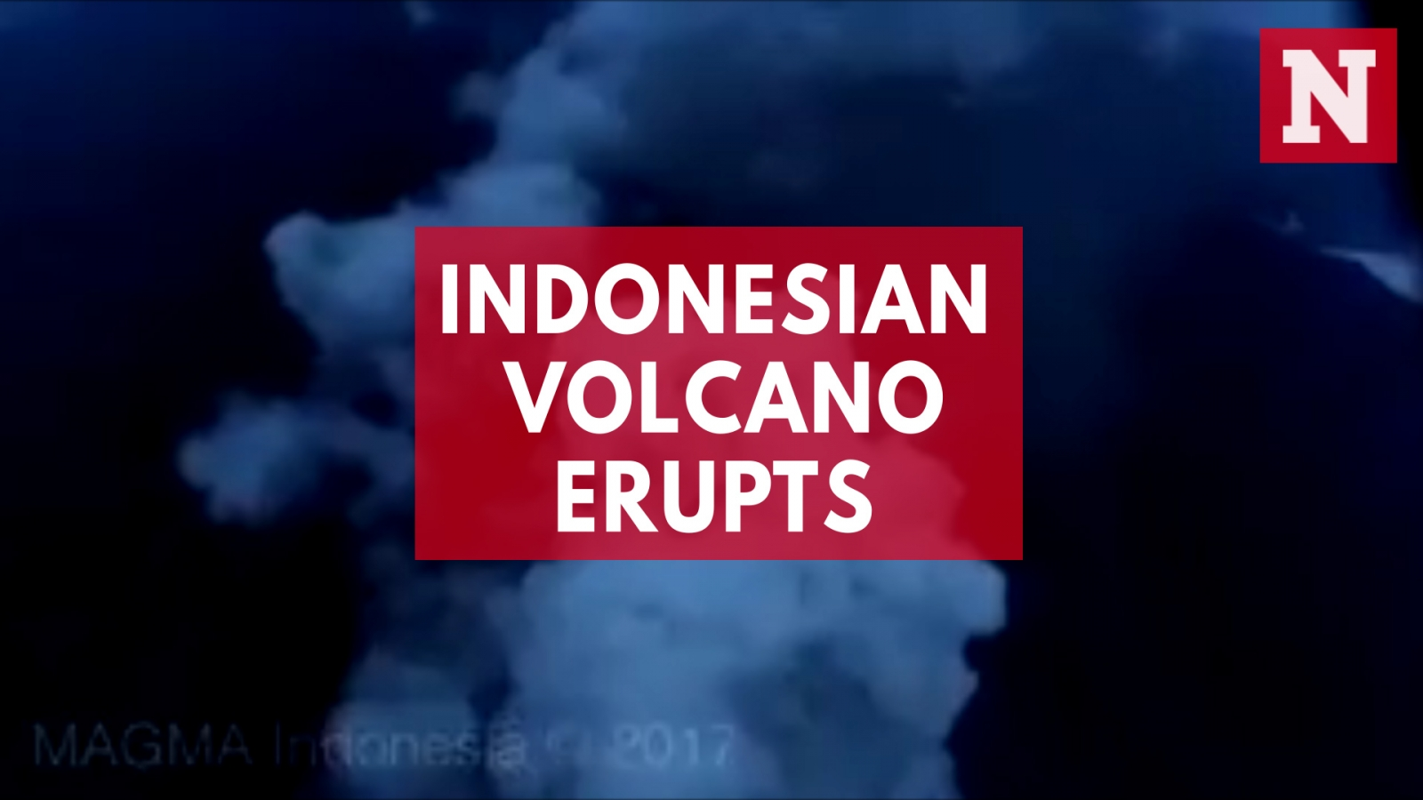 Aerial view of Indonesia's Mount Agung volcanic eruption