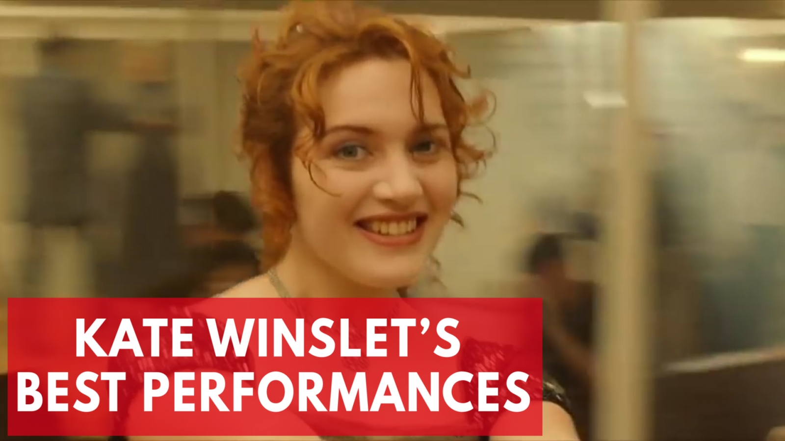 Kate Winslet's best performances