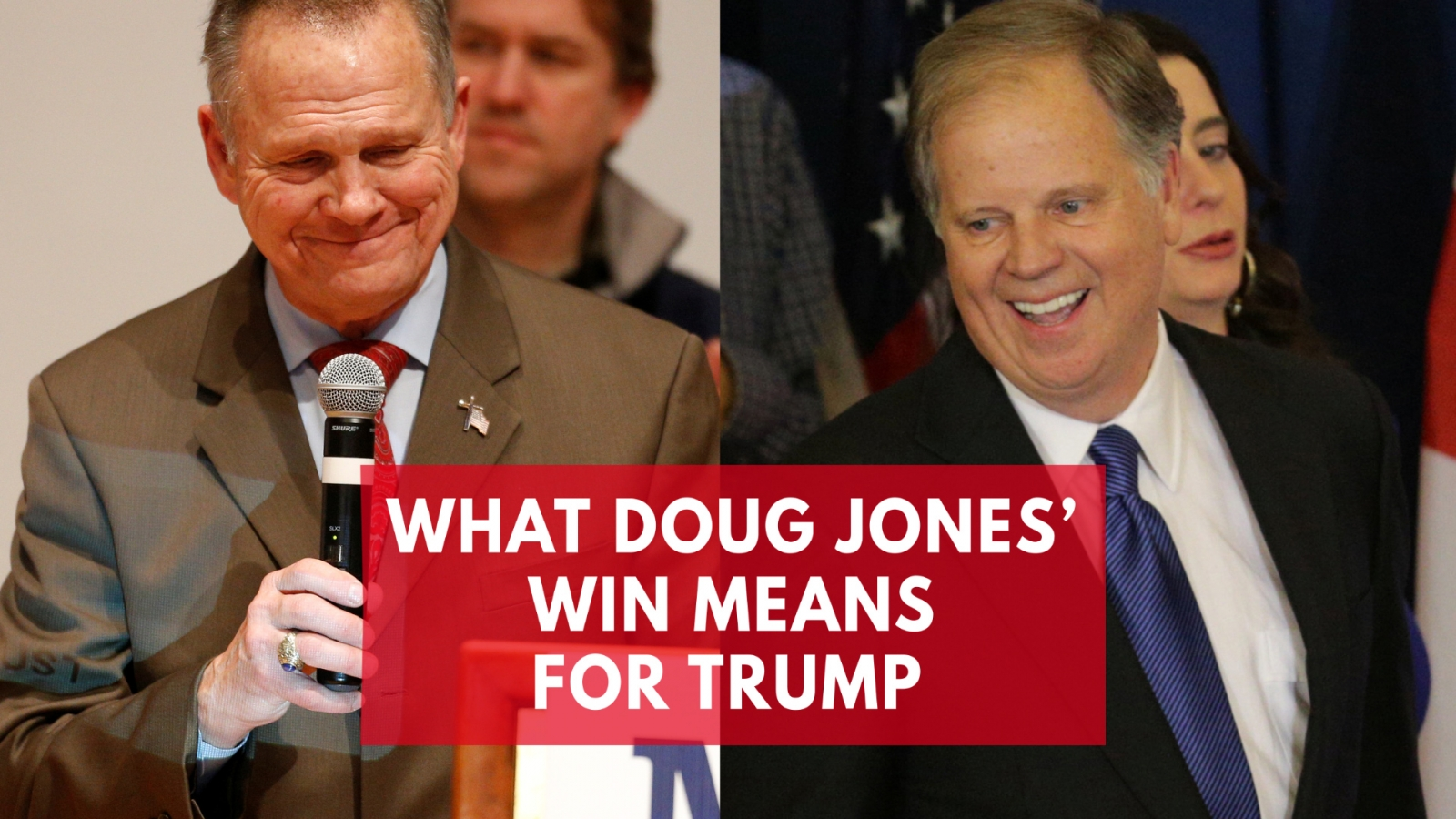 why-doug-jones-beating-roy-moore-is-so-damaging-for-trump