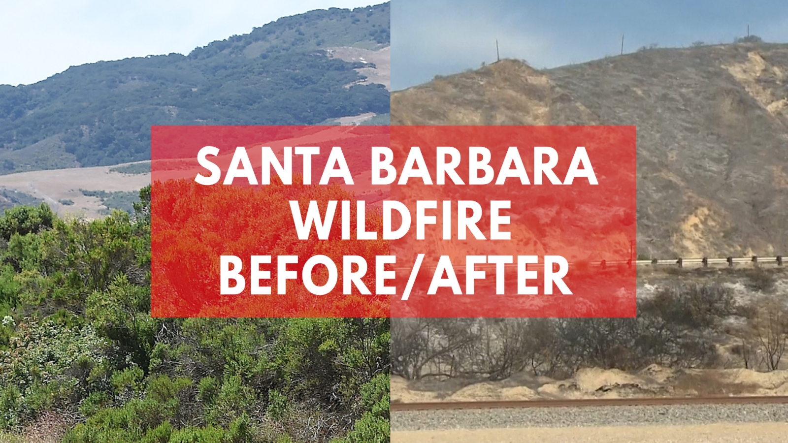 before-and-after-images-show-effects-of-wildfire-in-santa-barbara