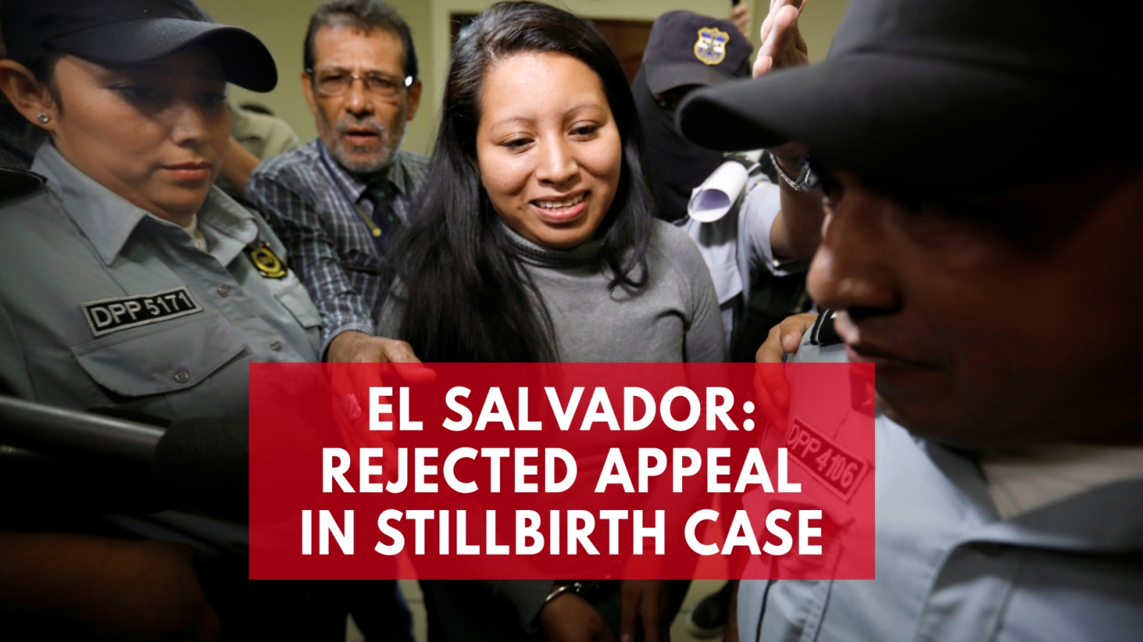 El Salvador court upholds woman's 30-year sentence in stillbirth case