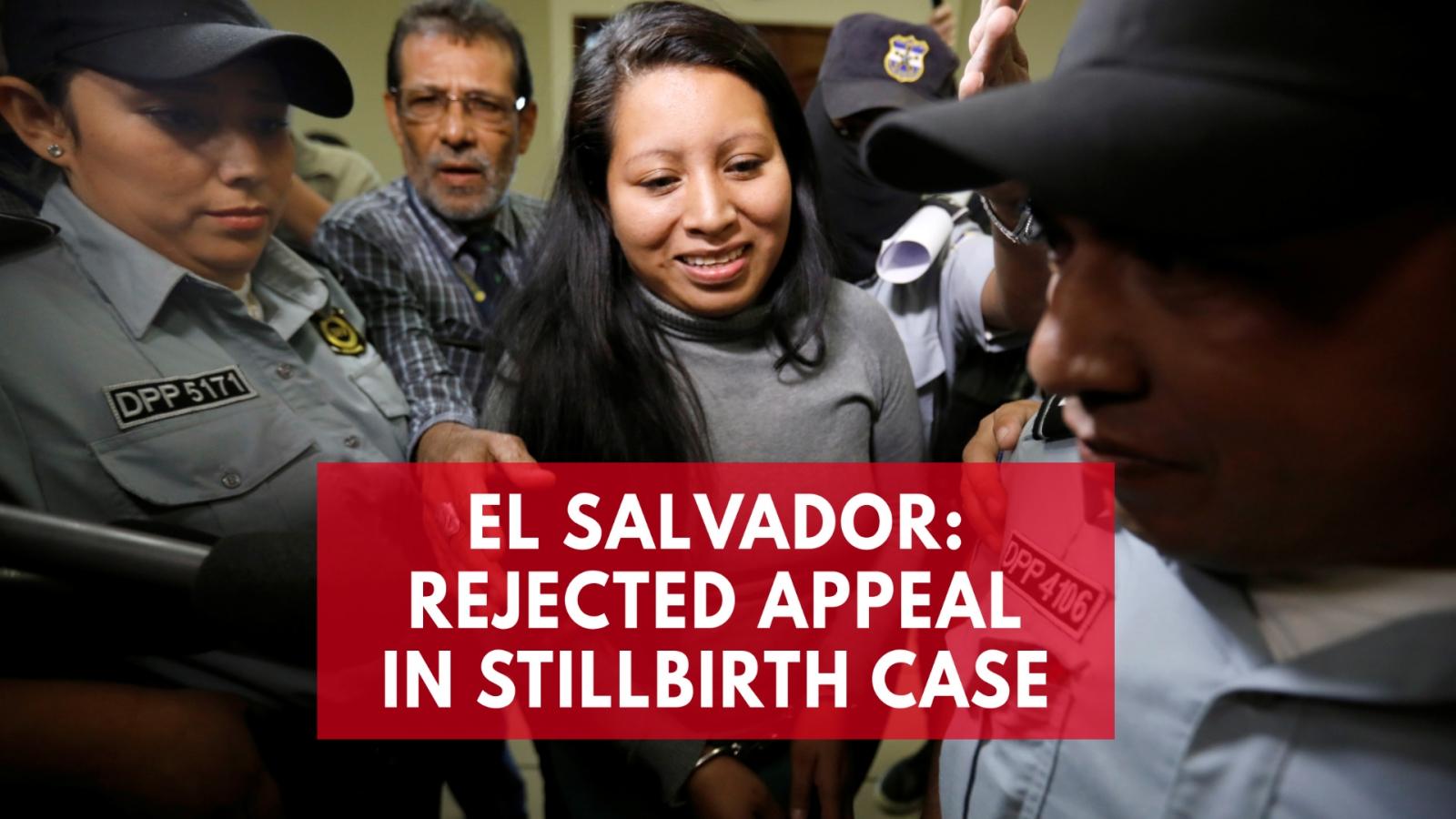 El Salvador court upholds woman's 30-year sentence in stillbirth case