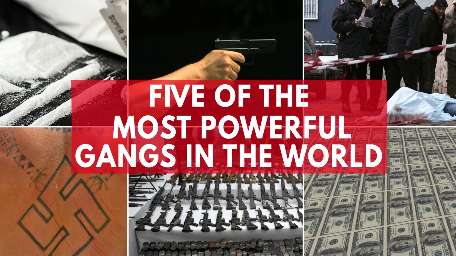 five-of-the-most-powerful-gangs-in-the-world