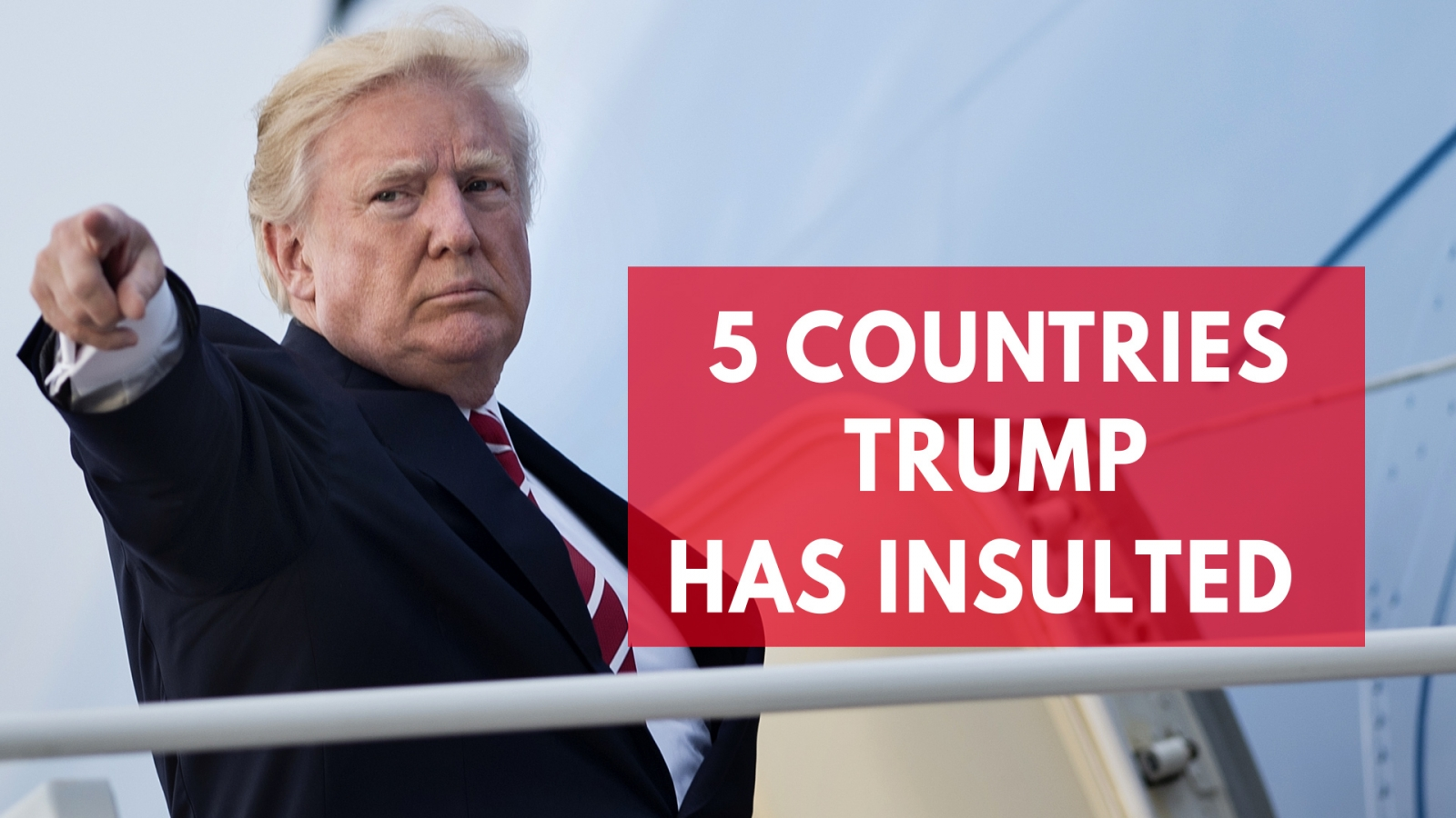 five-countries-trump-has-insulted