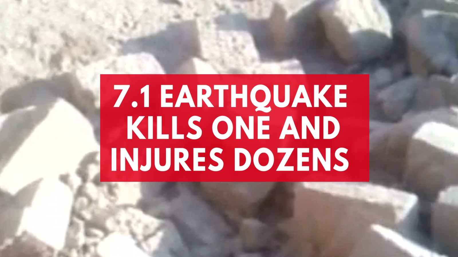 One Dead And Dozens Injured From 7.1-Magnitude Earthquake In Peru