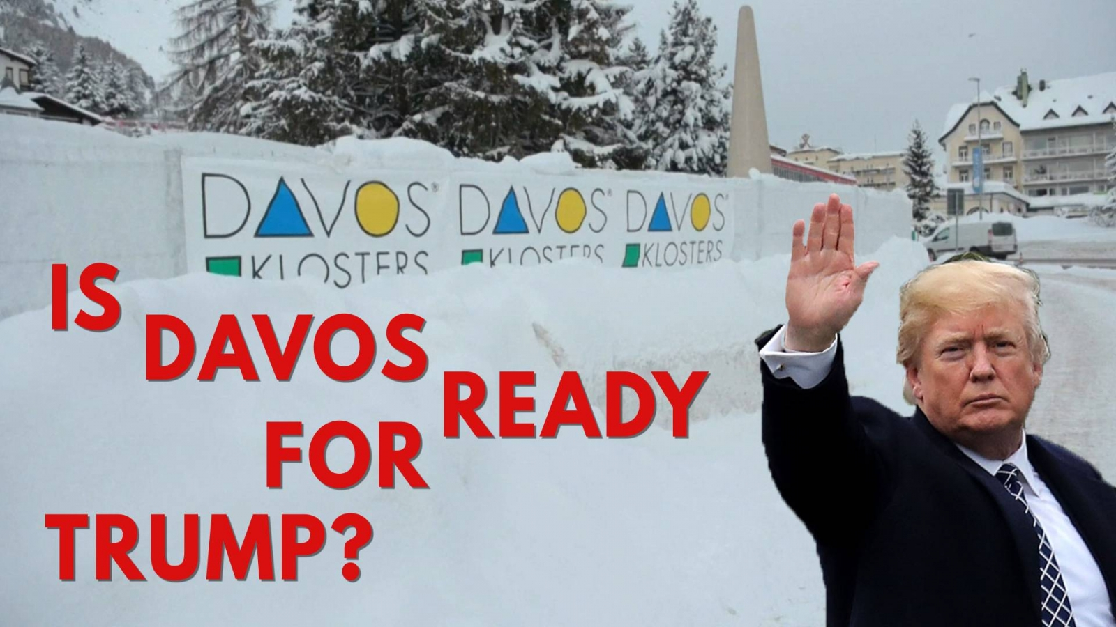 trump-is-expected-at-the-world-economic-forum-in-davos-which-promotes-an-agenda-completely-opposite-of-his-policies