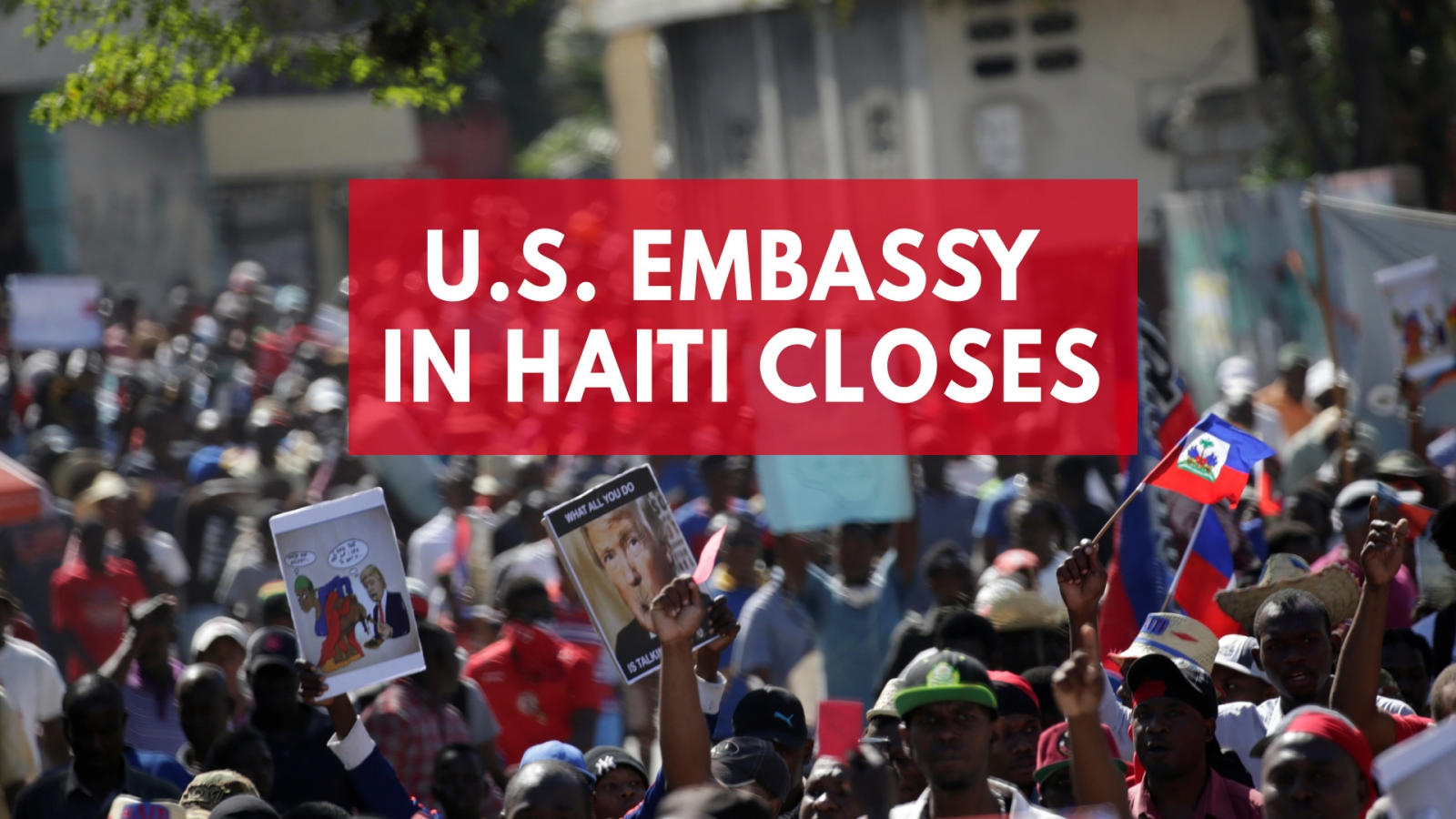 u-s-embassy-in-haiti-closes-after-hundreds-protest-trumps-sthole-country-remark