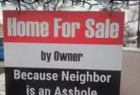 For sale neigbour is an asshole