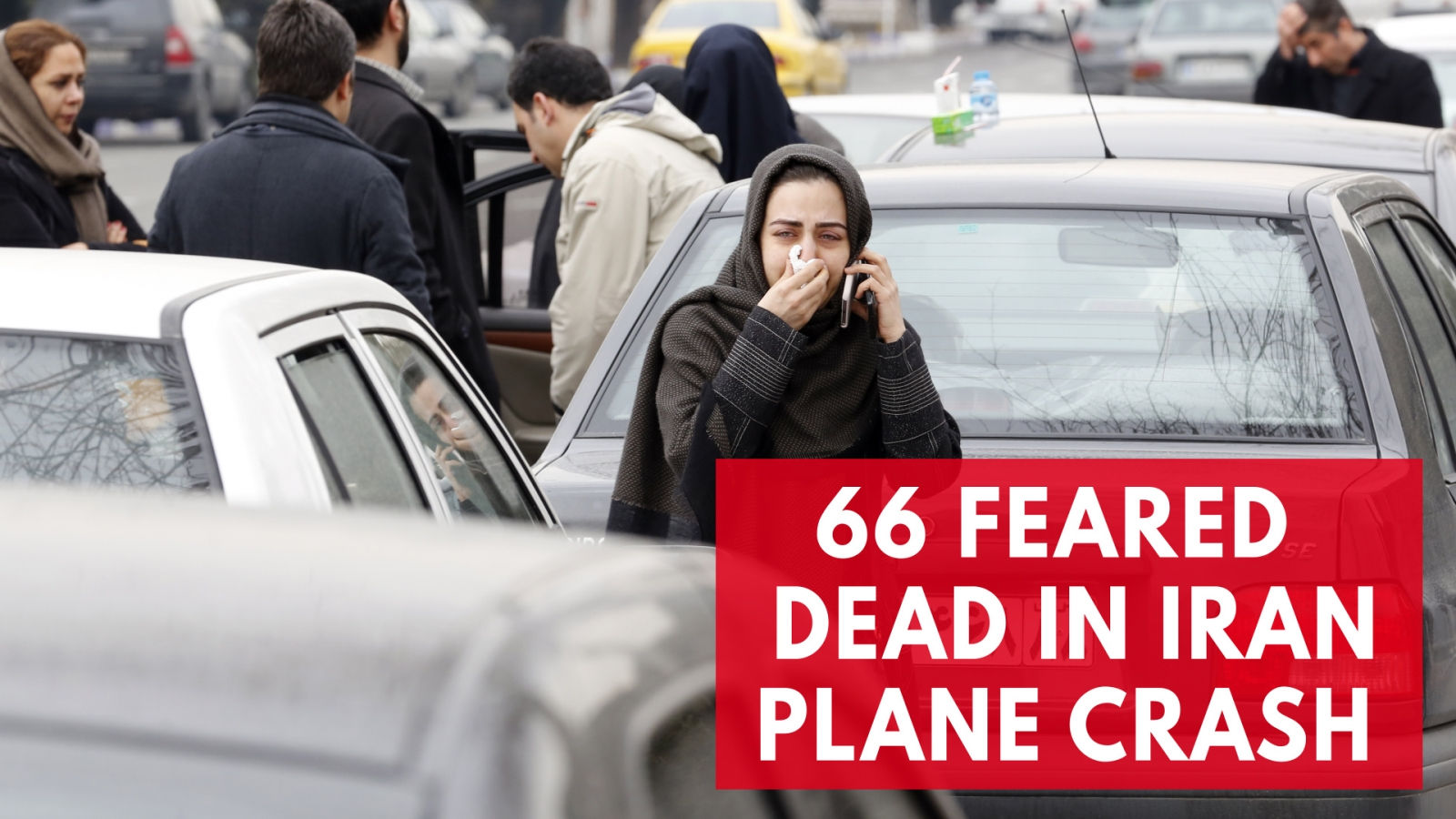66 people feared dead after plane crashes in the mountains of Iran
