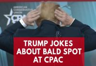 President Trump Jokes About Hiding His Bald Spot At CPAC