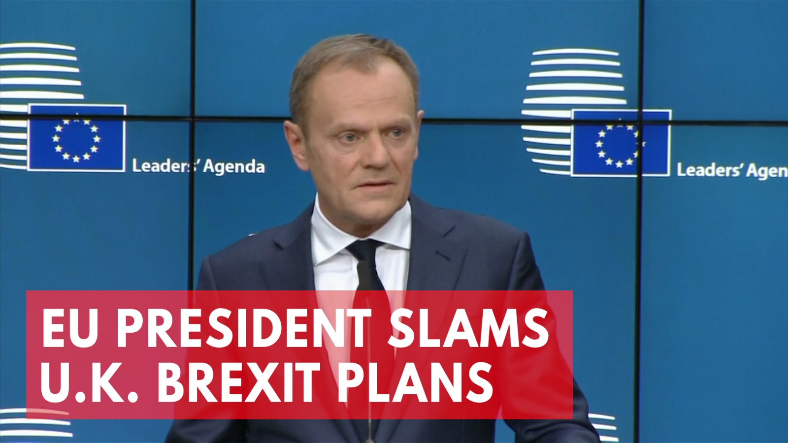eu-president-donald-tusk-slams-uks-brexit-plans-as-pure-illusion