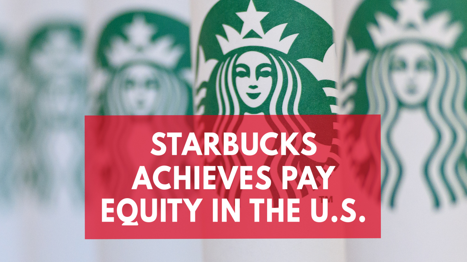 starbucks-has-achieved-pay-equity-in-the-u-s