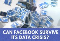 Facebook Data Crisis: What Comes Next After A Breach Of Trust