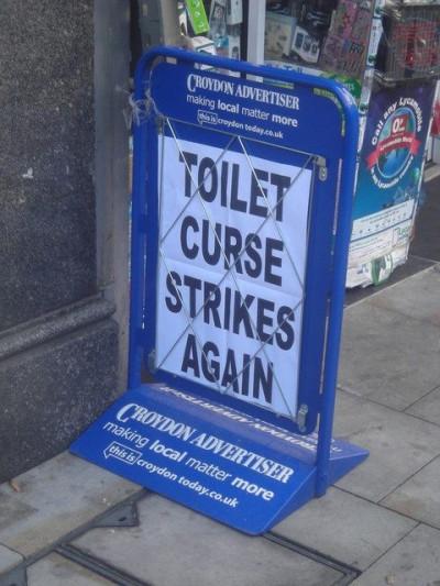 Toilet Curse Strikes Again