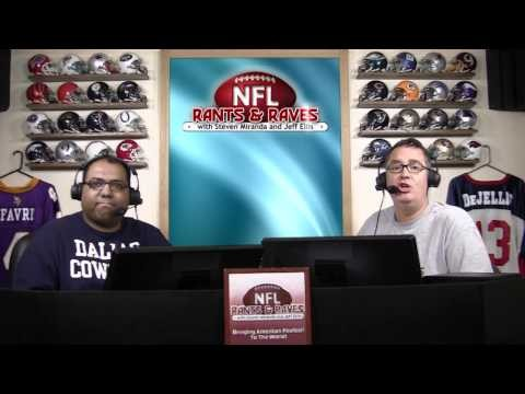 NFL Rants & Raves