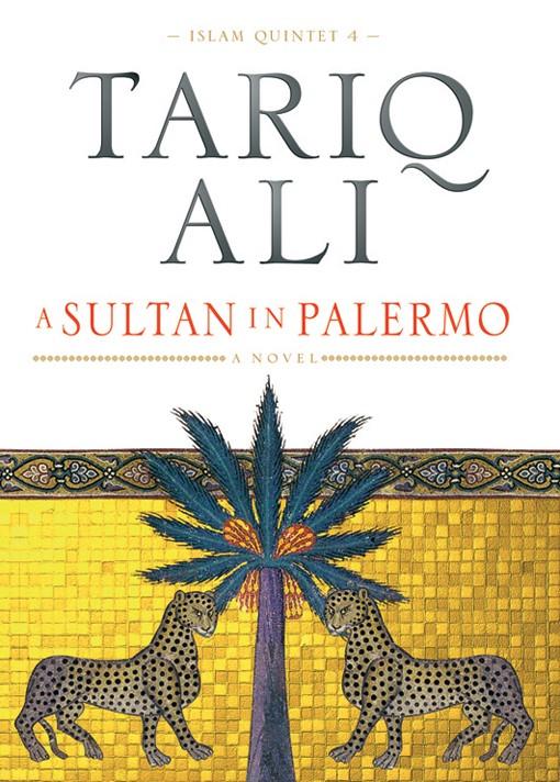 The Islam Quintet by Tariq Ali