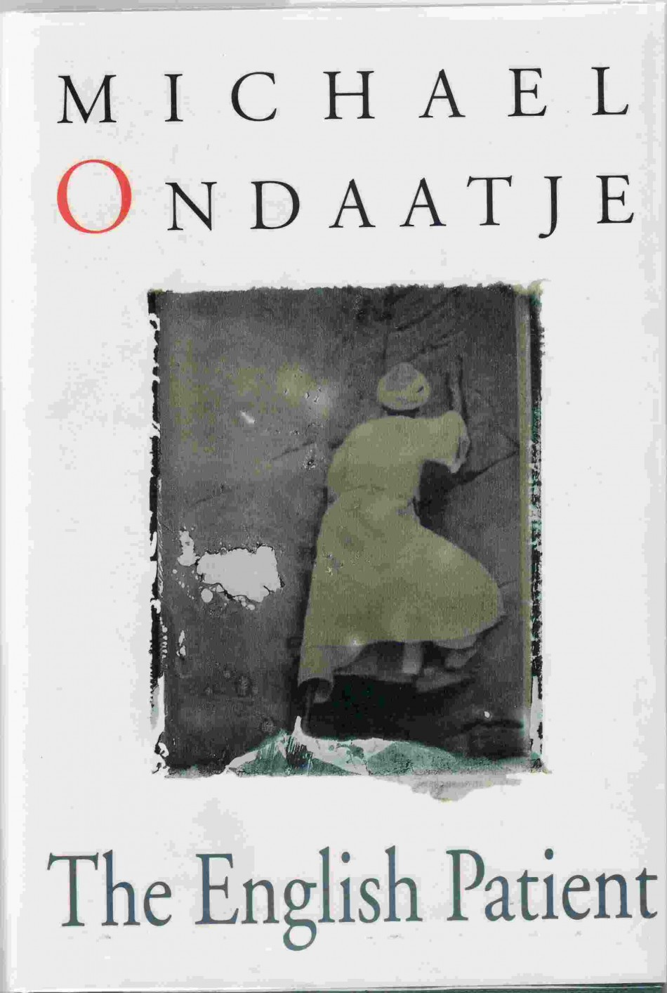 The English Patient by Michael Ondatjee