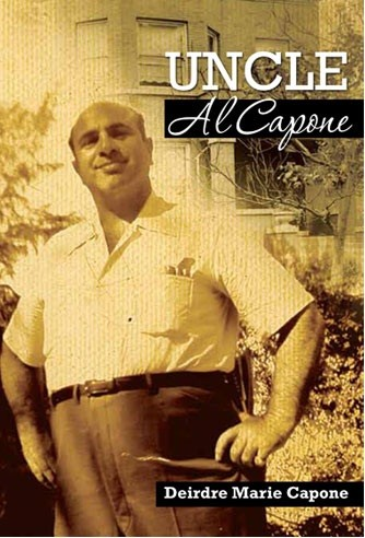 "Diedre Marie Capone's Book ""Uncle Al Capone"""
