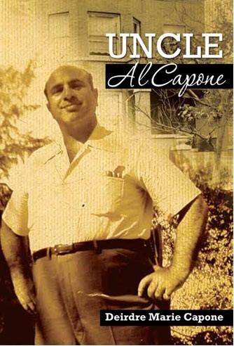 "Diedre Marie Capone's Book ""Uncle Al Capone"""