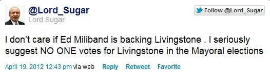 Lord Sugar did not elaborate on why voters should not back Ken Livingstone (twitter)