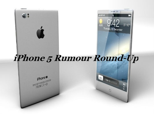 Apple iPhone 5 Rumour Round-up