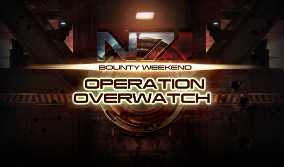'Mass Effect 3: Operation Overwatch' N7 Multiplayer Weekend Announced [SPOILERS]