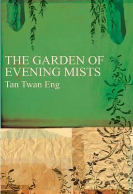 Tan Twang Eng The Garden of Evening Mists