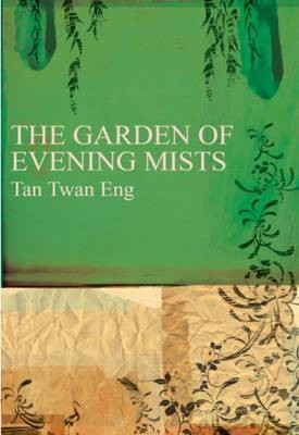Tan Twang Eng The Garden of Evening Mists
