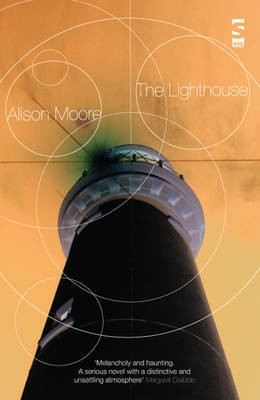 Alison Moore The Lighthouse