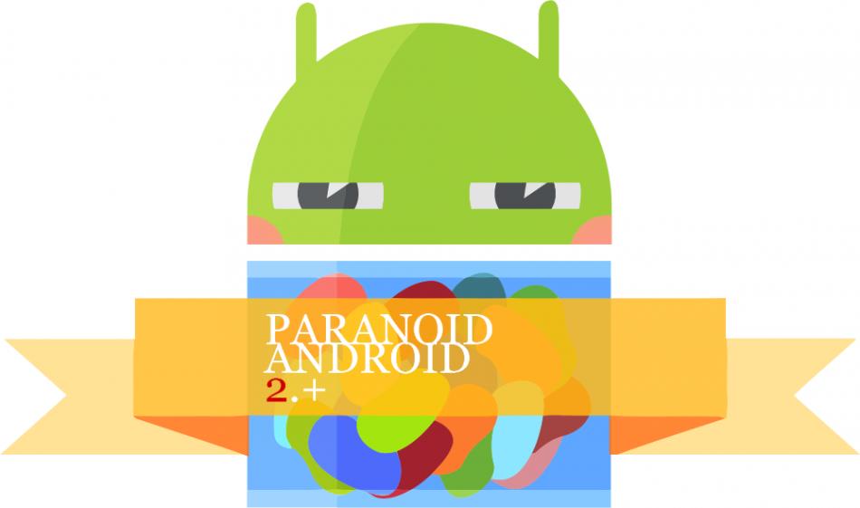Paranoid Android v2.0