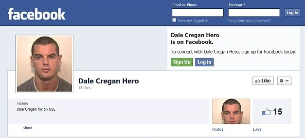 The page referred to Dale Cregan hero and legend should receive an OBE. (Facebook)