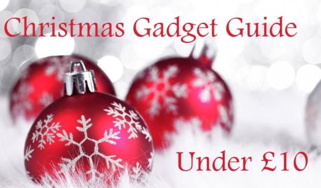 Christmas Gadget Guide: Under £10