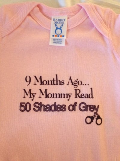 9 months ago ... my mommy read 50 Shades of Grey