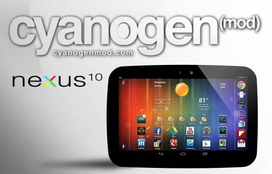 Update Nexus 10 GT-P8110 to Android 4.2.1 with Official CyanogenMod 10 Nightly ROM [GUIDE and VIDEOS]