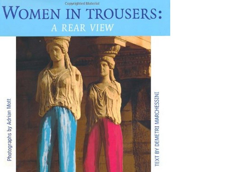 Pants: 'Women in Trousers: A rear View' by Machessini