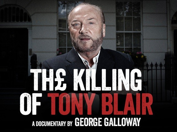 George Galloway takes campaign against Tony Blair on to silver screen PIC: Kickstarter