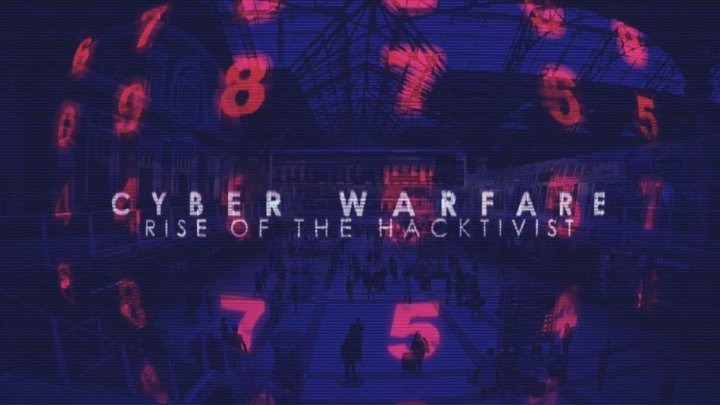 Cyber Warfare: Rise of the Hacktivist