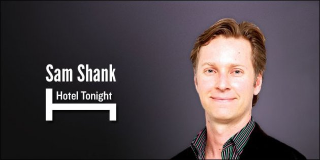 Hotel Tonight CEO Sam Shank on Mobile being the future