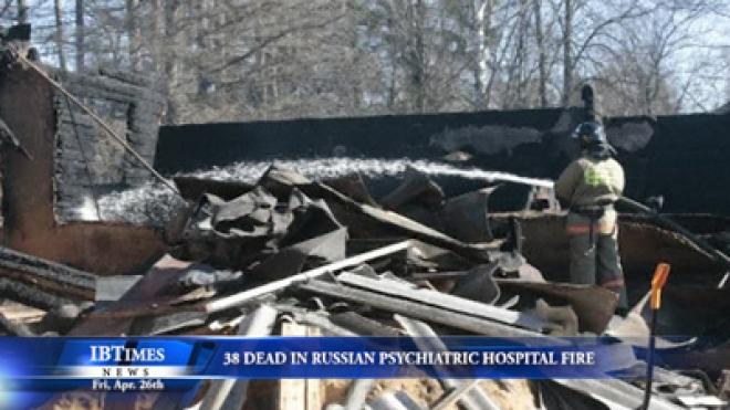 Thirty-Eight Feared Dead In Russian Psychiatric Hospital Fire