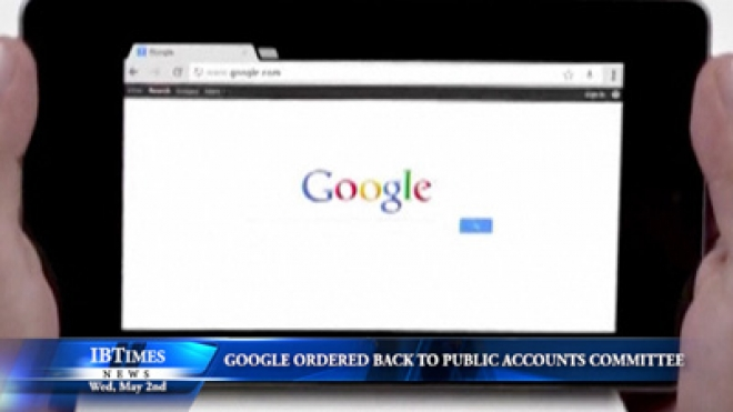 Google Ordered Back to Public Accounts Committee