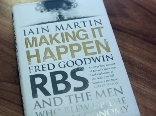 Iain Martin on Making It Happen: George Osborne Meddling in Stephen Hester's RBS Exit is Worrying